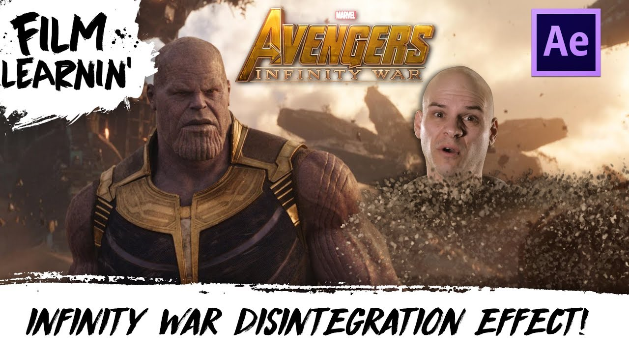 Learn How To Create The Avengers Infinity War Disintegration Effect