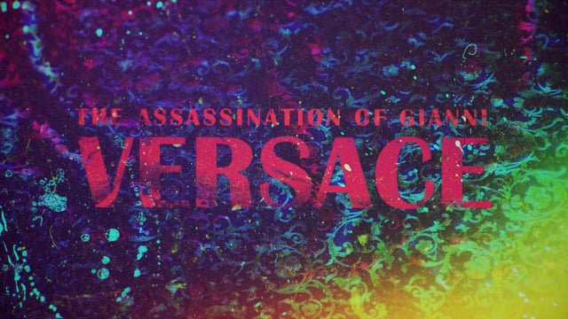 The Assassination Of Gianni Versace: Main Titles