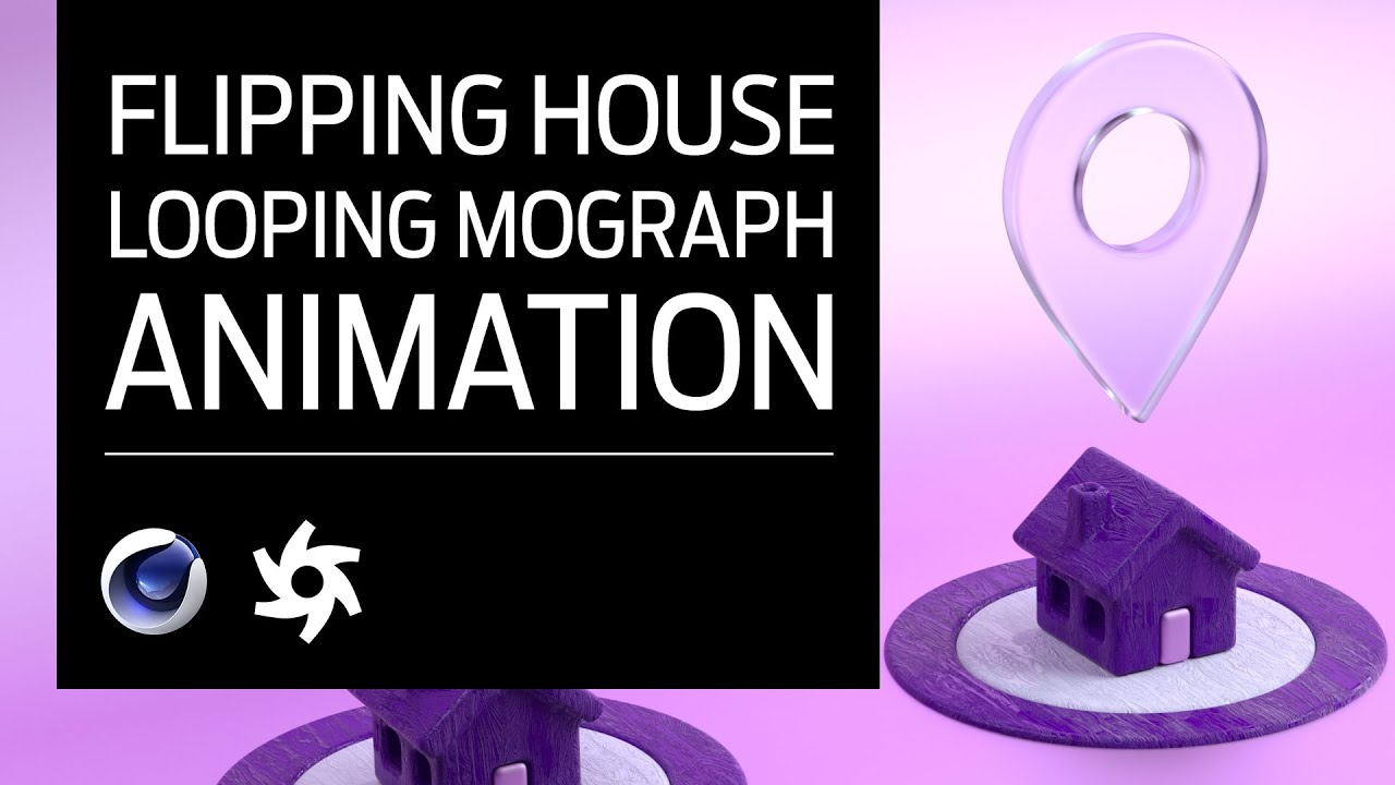 Create This Simple House Flipping Animation In Cinema 4D